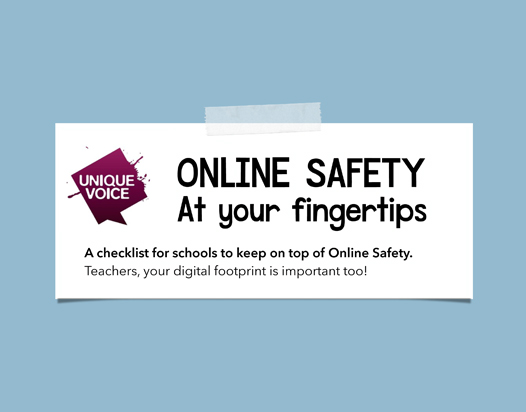 unique voice - at your fingertips - online safety teacher checklist